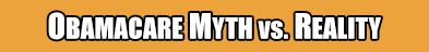 obamacare myth vs reality